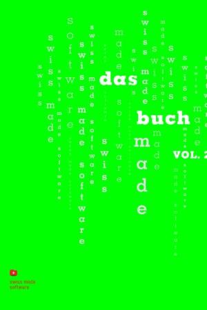 swiss made software – das buch vol. 2